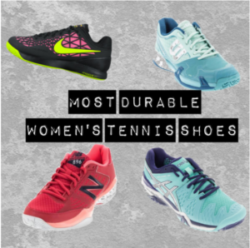 Most Durable Tennis Shoes for Women
