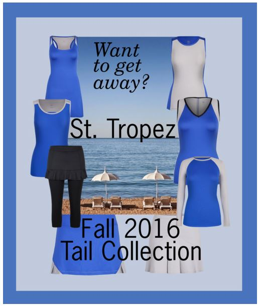 French Riviera Style in the Tail Saint Tropez Women's Tennis Clothing Collection