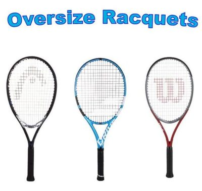Oversize Racquets – Are They All the Same?
