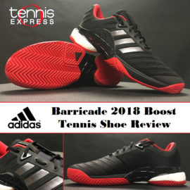 adidas Barricade 2018 Boost Tennis Shoe Review