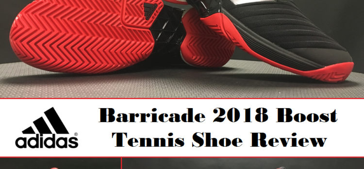 adidas Barricade 2018 Boost Tennis Shoe Review Thumbnail Final