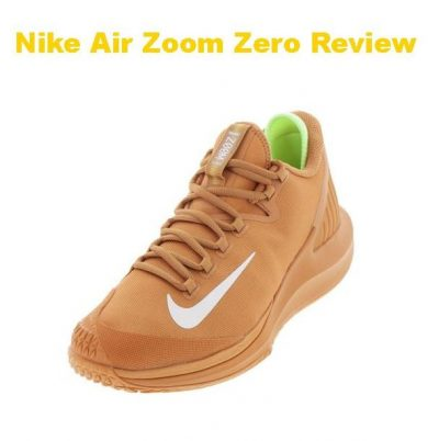 Zero to Hero: NikeCourt Air Zoom Zero Shoe Review
