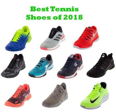 Best Tennis Shoes of 2018